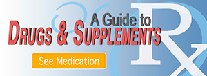 A Guide to Drugs and Supplements